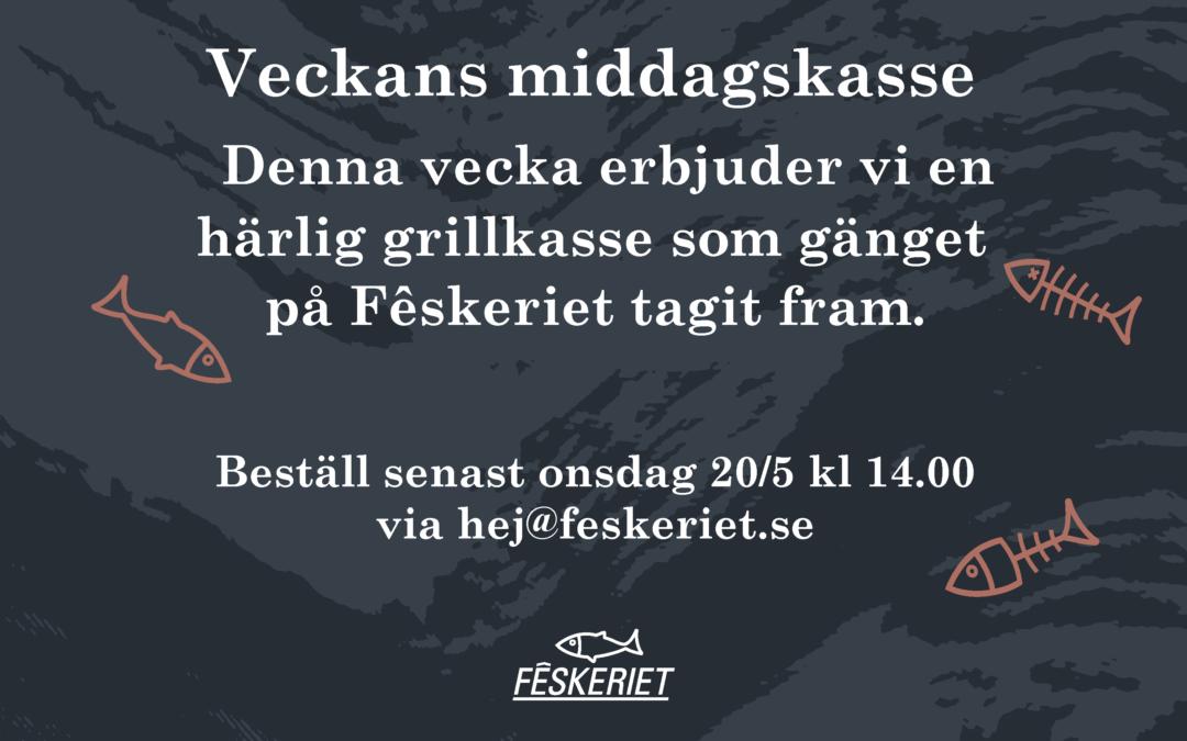 Middagskasse v 21 – Grillkasse från Fêskeriet